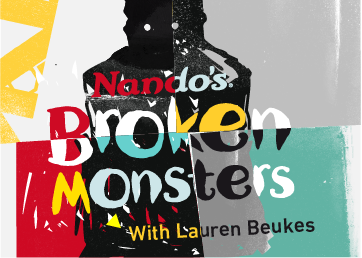 Nando's Broken Monsters with Lauren Beukes